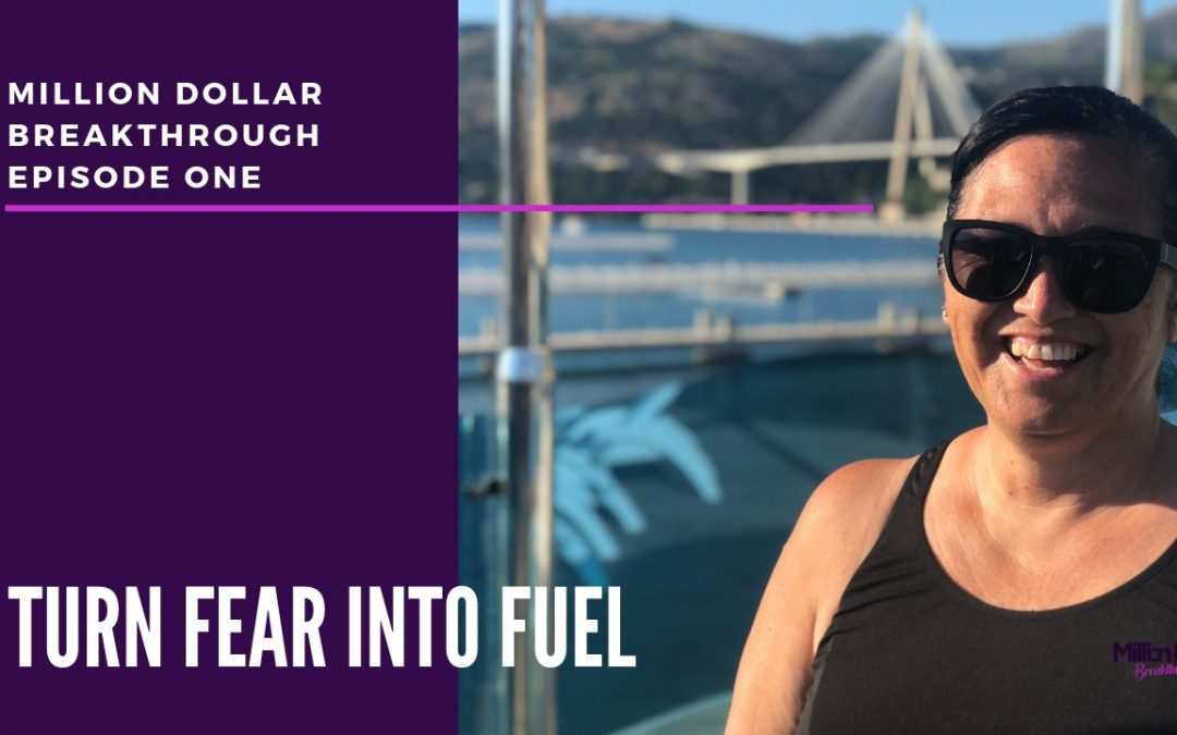 MDB Episode One – Turn Your Fear Into Fuel